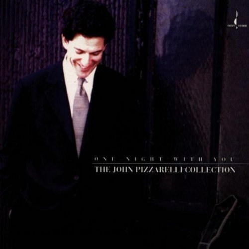 John Pizzarelli One Night With You .