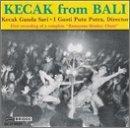Kecak Ganda Sari/Kecak-A Balinese Music Drama