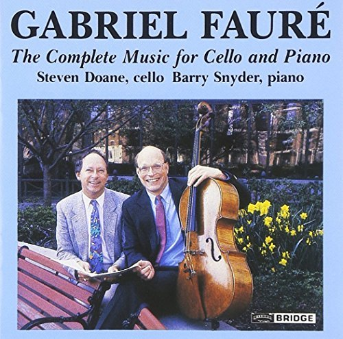 Gabriel Faure Complete Music For Cello & Pia Doane (vc) Snyder (pno)