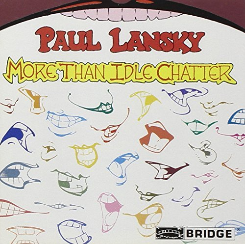 Paul Lansky/More Than Idle Chatter@Memory Pages