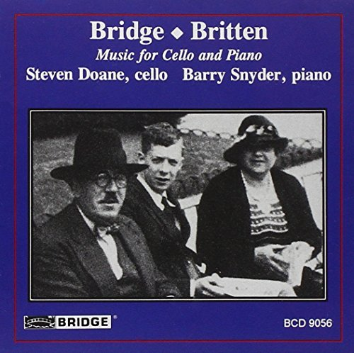 Bridge Britten Cello & Piano Music Doane (vc) Snyder (pno)