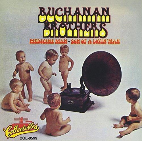 Buchanan Brothers/Medicine Man/Son Of A Lovin' M