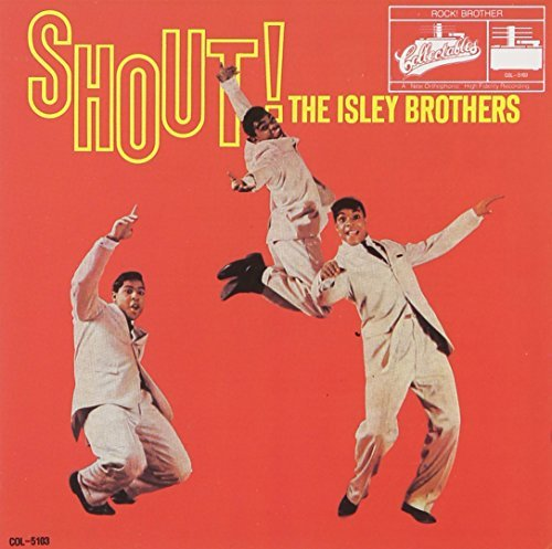 Isley Brothers Shout!