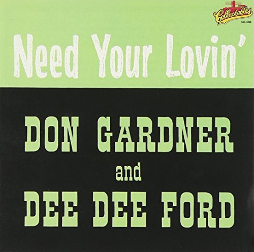 Gardner Ford Need Your Lovin'