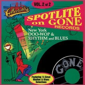 Spotlite On Gone Records Vol. 2 Gone Records Spotlite On Gone Records