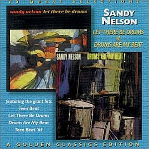 Sandy Nelson Let There Be Drums Drums Are M 2 On 1