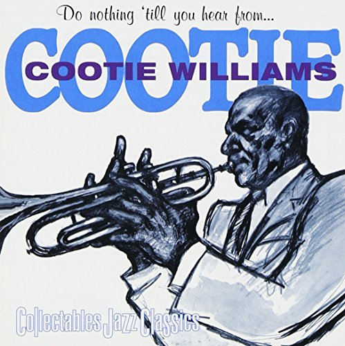 cootie-williams-do-nothing-till-you-hear-from