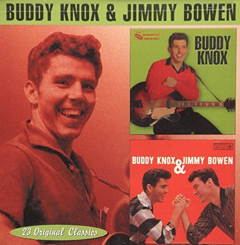 Knox Bowen Buddy Knox Buddy Knox & Jimmy 2 On 1