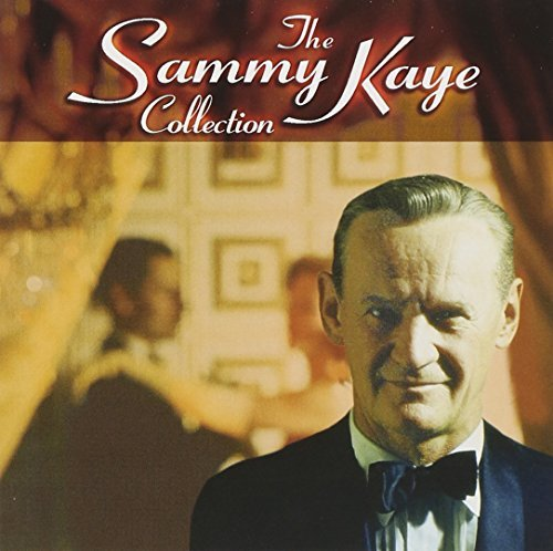Sammy Kaye Sammy Kaye Collection