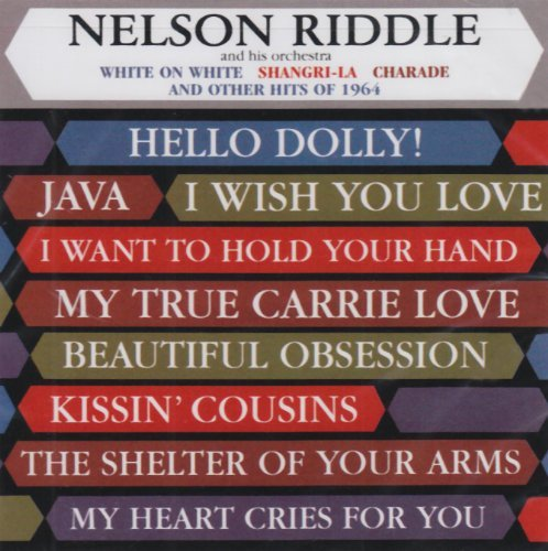 Nelson Riddle Write On White & Other Hits Of