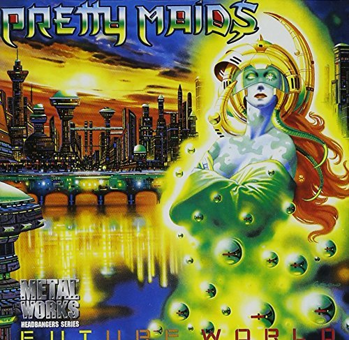 Pretty Maids Future World