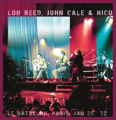 Lou & John Cale & Nico Reed Le Bataclan Paris. Jan 29 '72 2 Lp