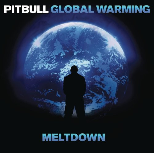 Pitbull Global Warming Meltdown [clean Clean Version Deluxe Ed.