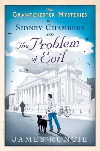 James Runcie Sidney Chambers And The Problem Of Evil