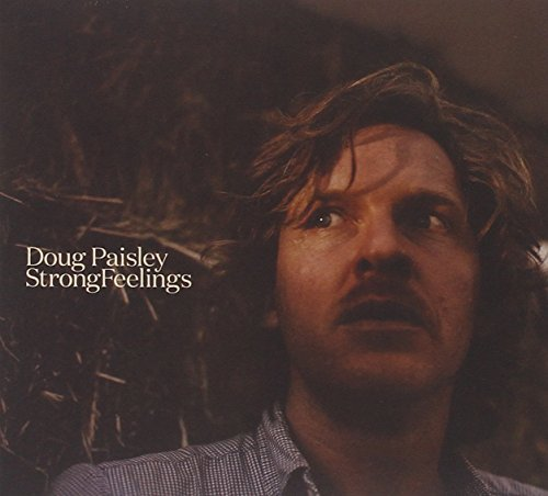 Doug Paisley Strong Feelings