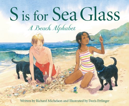 Richard Michelson S Is For Sea Glass A Beach Alphabet
