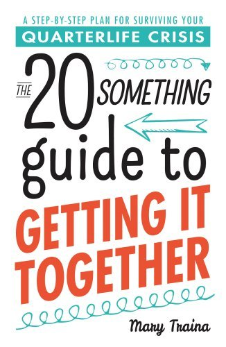 mary-traina-the-twentysomething-guide-to-getting-it-together