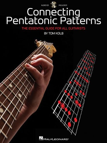 Tom Kolb Connecting Pentatonic Patterns The Essential Guide For All Guitarists [with CD (