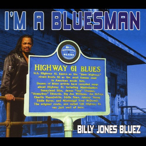Billy Jones Bluez Im A Bluesman