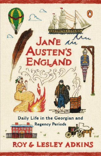 Roy Adkins Jane Austen's England Daily Life In The Georgian And Regency Periods