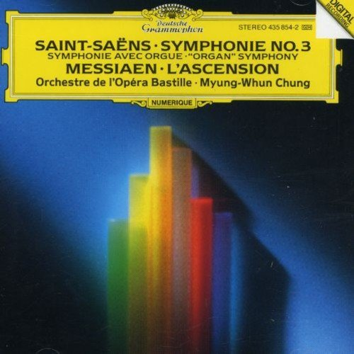 Saint Saens Messiaen Sym 3 L'ascension Matthes*michael (org) Chung Orch De L'opera Bastille