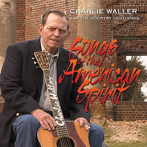 charlie-the-country-g-waller-songs-of-the-american-spirit