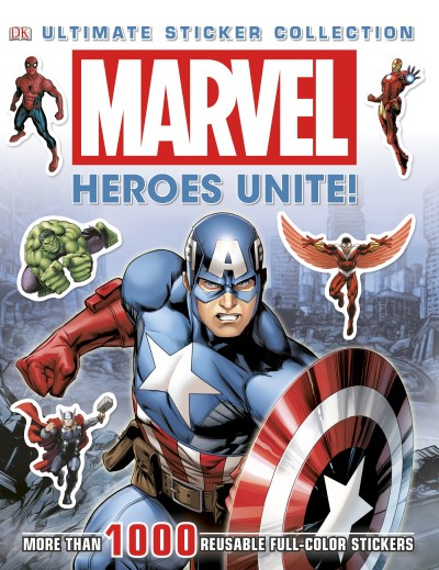 Dk Marvel Heroes Unite! More Than 1 000 Reusable Full Colo