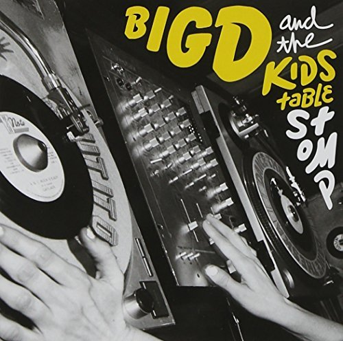 Big D & The Kids Table Stomp