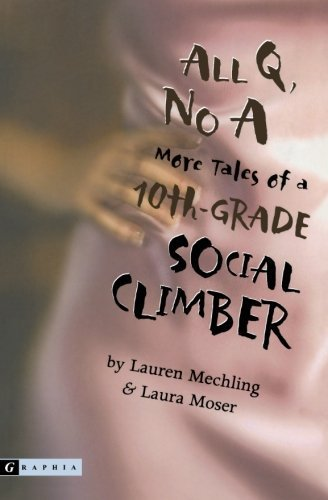 lauren-mechling-all-q-no-a-more-tales-of-a-10th-grade-social-climber