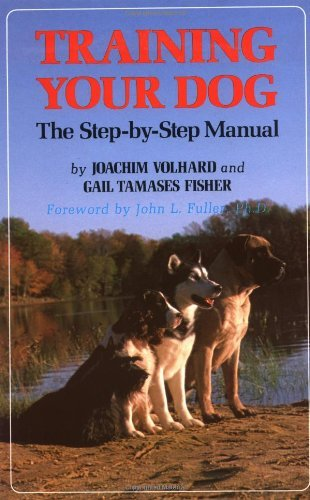 Joachim Volhard Training Your Dog The Step By Step Manual