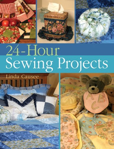 Linda Causee 24 Hour Sewing Projects