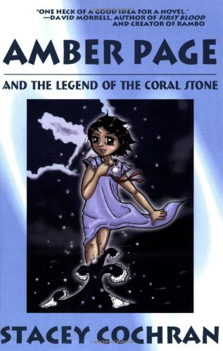 Stacey Cochran Amber Page And The Legend Of The Coral Stone