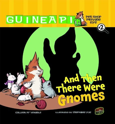 Colleen Af Venable And Then There Were Gnomes Book 2