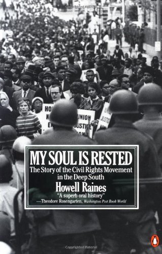 Howell Raines My Soul Is Rested Movement Days In The Deep South Remembered