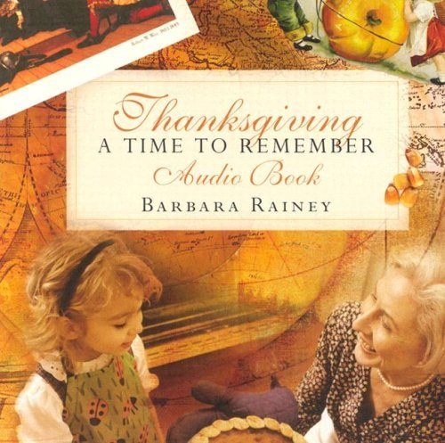 Barbara Rainey Thanksgiving A Time To Remember