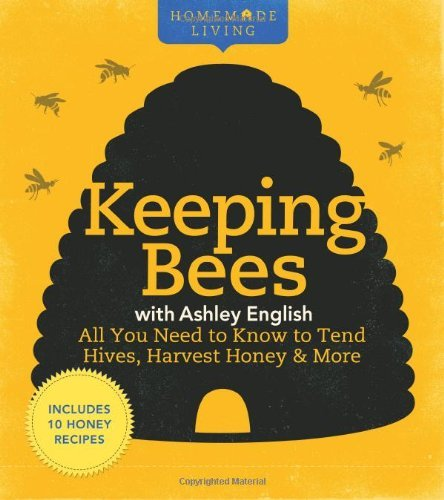 Ashley English Homemade Living Keeping Bees With Ashley English All You Need To