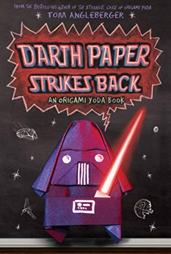 Tom Angleberger Darth Paper Strikes Back