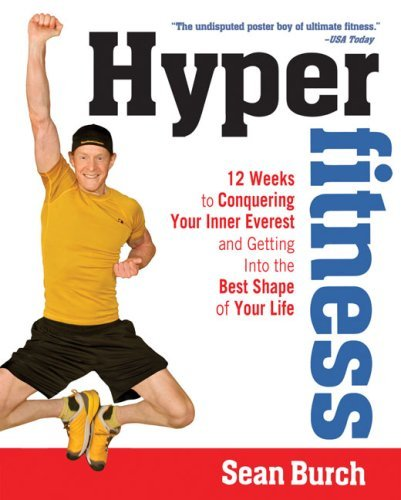 Sean Burch Hyper Fitness 12 Weeks To Conquering Your Inner E