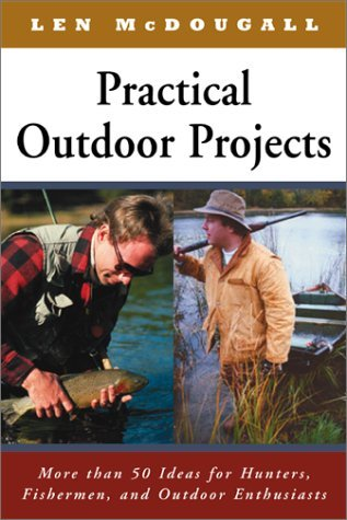 Len Mcdougall Practical Outdoor Projects More Than 50 Ideas For