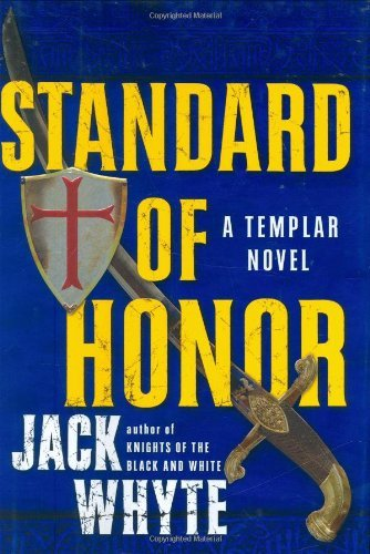Jack Whyte Standard Of Honor (templar Trilogy)