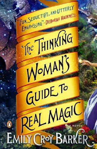 Emily Croy Barker The Thinking Woman's Guide To Real Magic