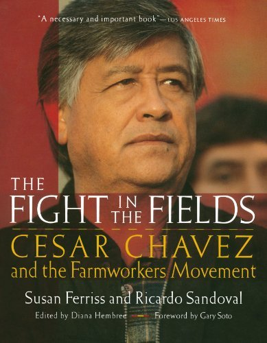 Susan Ferriss The Fight In The Fields Cesar Chavez And The Farmworkers Movement