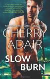 Cherry Adair Slow Burn An Anthology Original