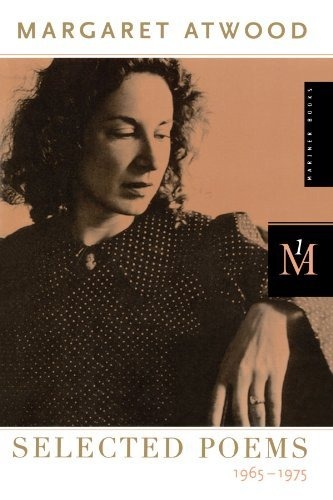 Margaret Atwood Selected Poems 1965 1975