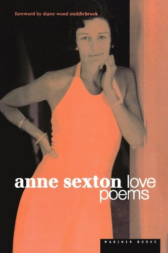 Anne Sexton Love Poems
