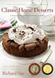 Richard Sax Classic Home Desserts A Treasury Of Heirloom And Contemporary Recipes F