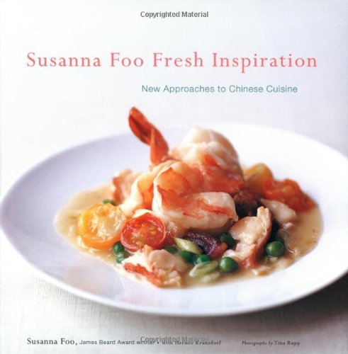 Susanna Foo Susanna Foo Fresh Inspiration New Approaches To C