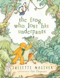 Juliette Maciver The Frog Who Lost His Underpants