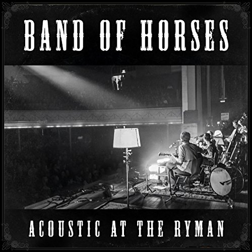 Band Of Horses Acoustic At The Ryman 180gm Vinyl Incl. Download Card