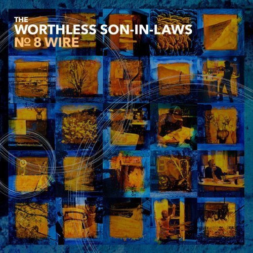 worthless-son-in-laws-no-8-wire